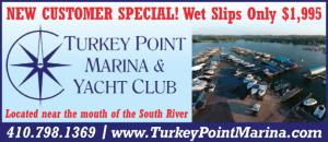 Turkey Point Marina & Yacht Club is located near the mouth of the South River in Edgewater, MD.